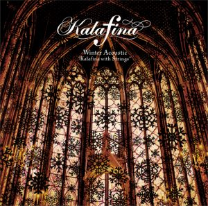 "Kalafina「Winter Acoustic ""Kalafina with Strings""」SECL-2000"