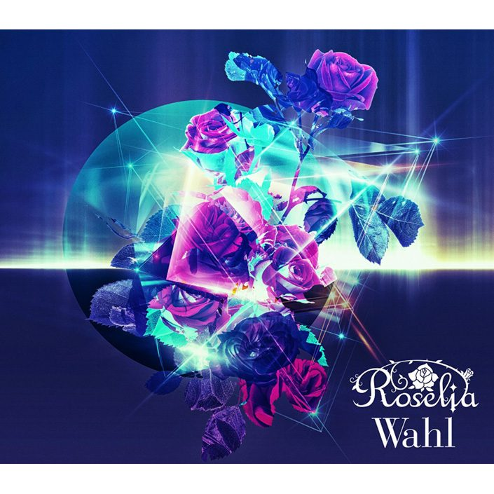 Roselia 2nd Album『Wahl』ジャケット公開!夏の野外3DAYSライブグッズ先行通販も決定!関連リンクライブ&イベントリスアニ!TV+(プラス)マガジン書籍その他スペシャル連載